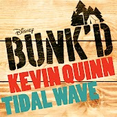 """Tidal Wave (From """"Bunk'd"""")"""