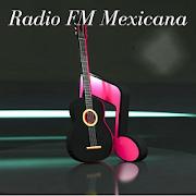 Radio FM Mexicana - Radio FM tu musica favorita
