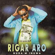 Rigar Aro Album Nura M Inuwa