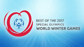 Best of the 2017 Special Olympics World Winter Games thumbnail