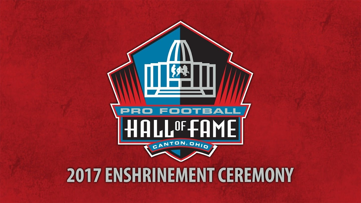 Watch 2017 Pro Football Hall of Fame Enshrinement Ceremony live