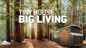 Tiny House, Big Living thumbnail