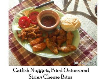 Catfish Nuggets and...........