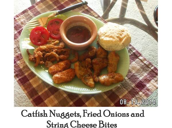 Catfish Nuggets And....