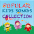 Popular Kids Songs Collection file APK Free for PC, smart TV Download