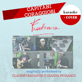 Capitani Coraggiosi (Originally Performed by Claudio Baglioni & Gianni Morandi)