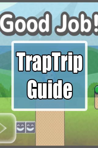 TrapTrip Guide