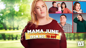 Mama June: From Not to Hot thumbnail