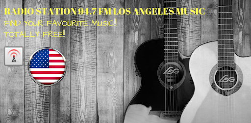 Radio 94 7 Fm Los Angeles California Free Stations - Google