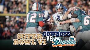 Super Bowl VI: Dallas Cowboys vs. Miami Dolphins thumbnail