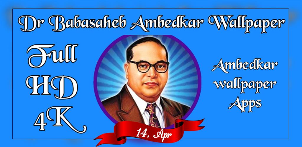 Download Baba Saheb Ambedkar Wallpaper Jay Bhim Wallpaper Apk