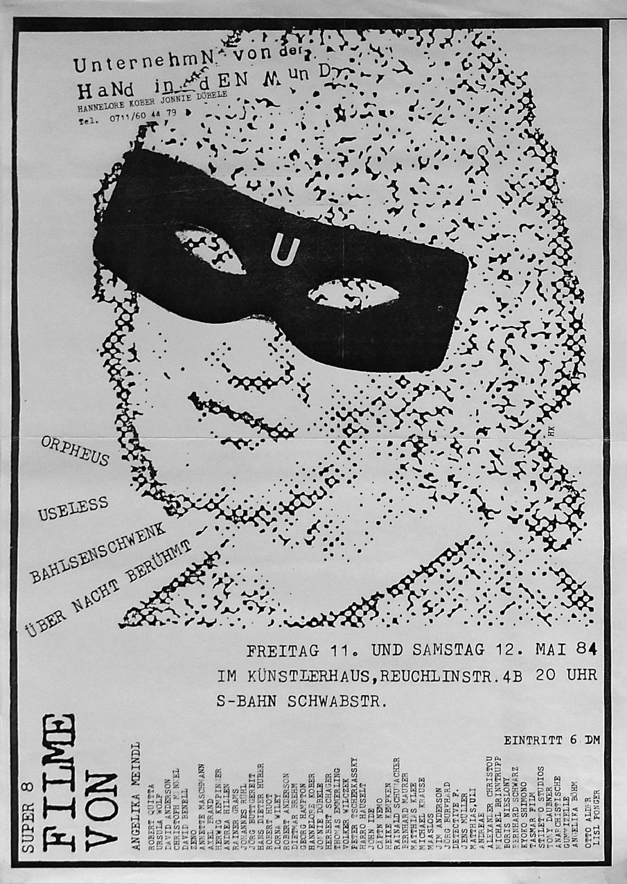 Photo: Filmveranstaltung UnternehmN von der HaNd in dEN Mund DIN-A3, 42 x 30,5 cm ©Hannelore Kober+Jonnie Döbele, 1984