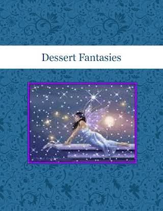 Dessert Fantasies