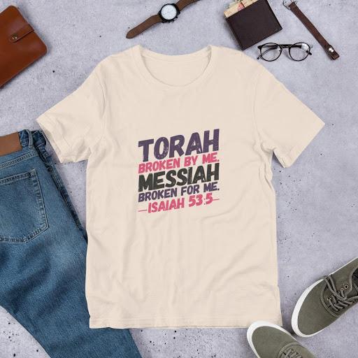 Torah broken by me. Messiah broken FOR me.