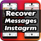 Recover Messages inst - chatting , audios APK