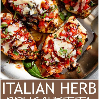 Italian Herb Bruschetta Chicken.
