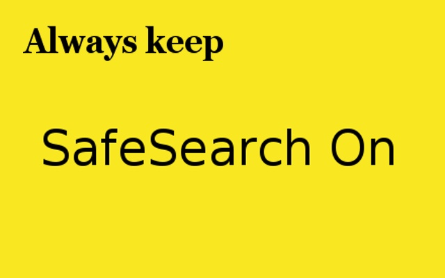 SafeSearch On