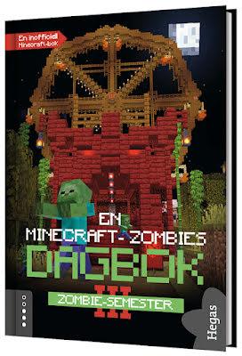 En Minecraft-zombies dagbok 3 - Zombie-semester