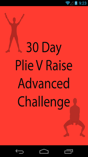 30 Day Plie V Raise Advanced