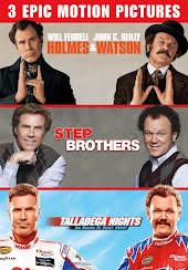 Holmes & Watson / Step Brothers / Talladega Nights - 3 Epic Motion Pictures