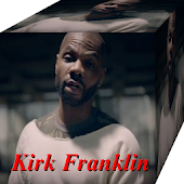 Kirk Franklin All Songs