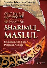 Sharimul Maslul, Hukuman Mati Bagi Penghina Nabi SAW | RBI