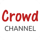 Crowd Channel