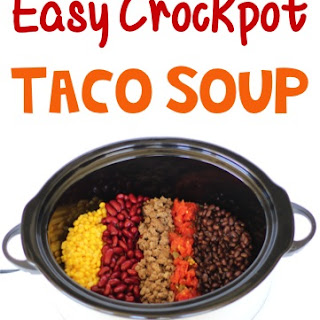 Easy Crockpot Taco Soup.