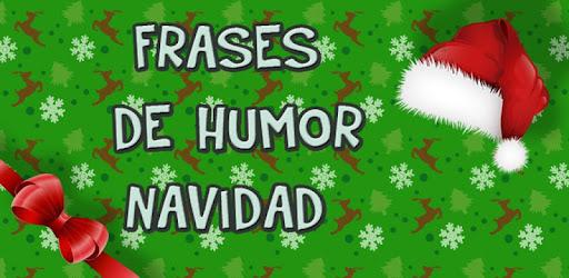 Frases Humor Navidad Ano Nuevo Apps On Google Play