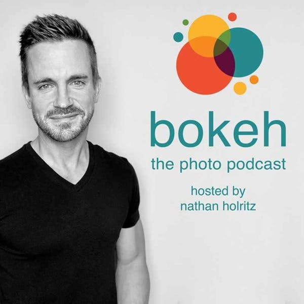 Bokeh - The Photography Podcast on Stitcher