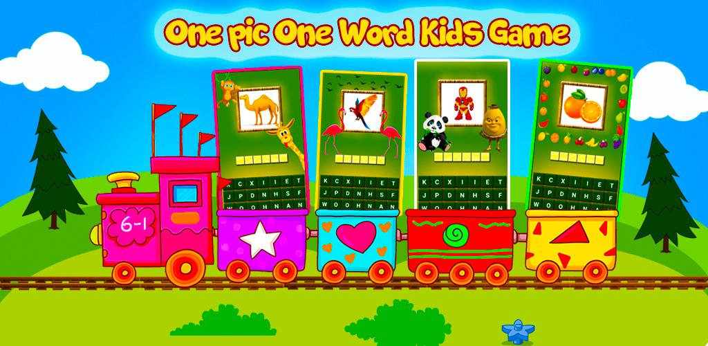 Download One Pic One Word Kids Game 2019 Latest Version | ApkCC com