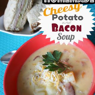 Homemade Cheesy Bacon & Potato Soup