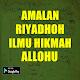Download AMALAN RIYADHOH ILMU HIKMAH ALLOHU For PC Windows and Mac