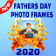 fathers day photo frames 2020