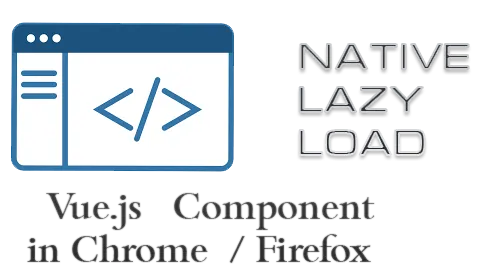 Native Lazy Load Vue