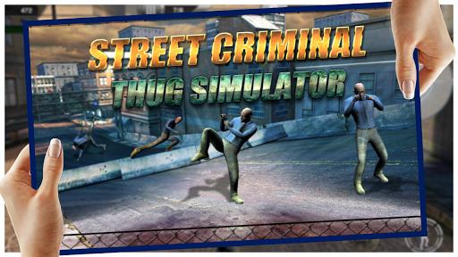 Street Criminal Thug Simulator