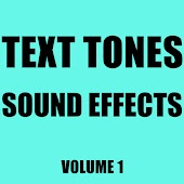 Text Tones Sound Effects Library, Vol. 1
