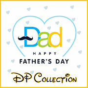 Download Full Father's Day 2017 dp for whatsapp 1.0 APK