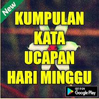 Download Kumpulan Kata Ucapan Hari Minggu Free For Android Kumpulan Kata Ucapan Hari Minggu Apk Download Steprimo Com