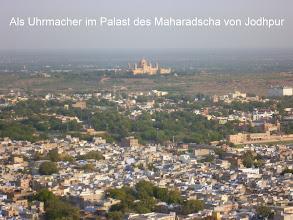 Photo: Blick vom Mehrangarh Fort auf Jodhpur und den Palast des Maharadscha.