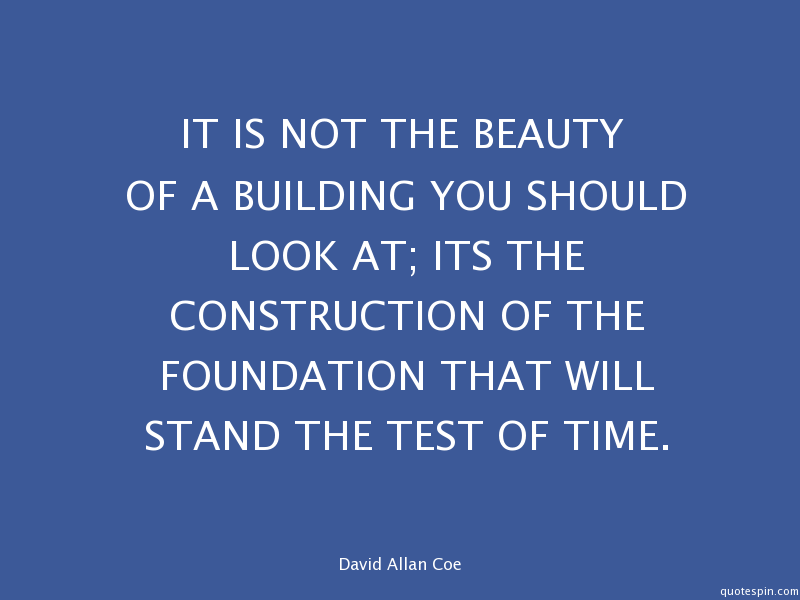 it-is-not-the-beauty-of-a-building-you-_david-allan-coe-quote.png