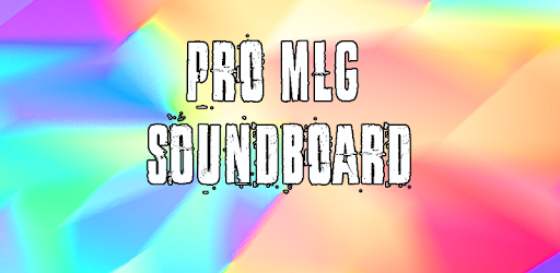 Pro MLG Soundboard 7 0 (Android) - Download APK
