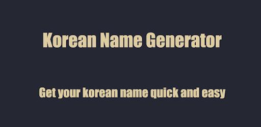 Korean Name Generator - Apps on Google Play