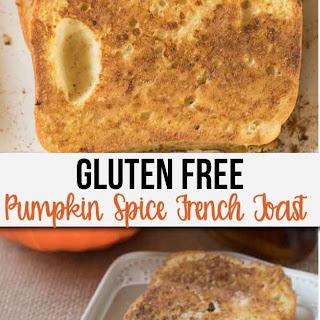 Gluten Free Pumpkin Spice French Toast