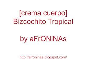 Photo: Crema Bizcochito Tropical