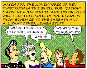 Photo: Maybe Rev. Twistruth will help free you from bondage to the Sabbath and all that other Jewish stuff.