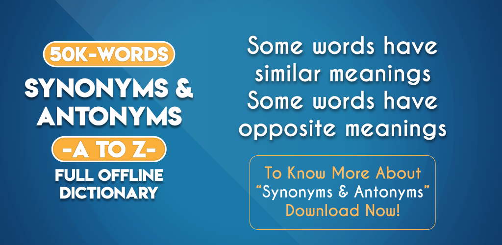 Download Synonyms and Antonyms App Offline in English APK