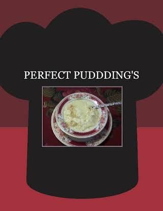 PERFECT  PUDDDING'S