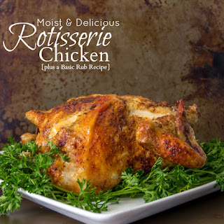 Rotisserie Chicken and a Basic Rub.