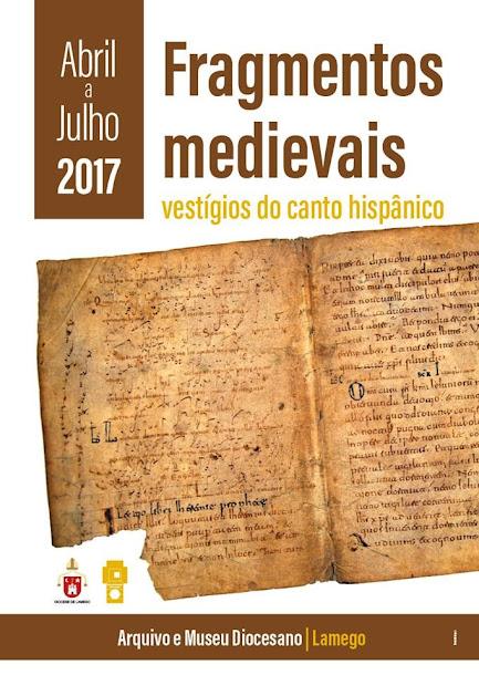 Exposição - Fragmentos Medievais: vestígios do canto hispânico